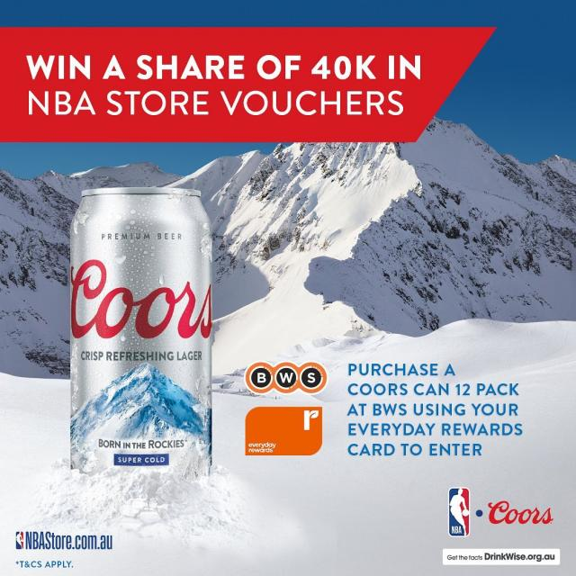 This NBA season, go big or go home. Win a share of 40k in NBAStore.com.au vouchers when you purchase a 12 pack of Coors at @bws_au using your Everyday Rewards Card.   So you can look fresh while keeping refreshed for Game Time with Coors, The Official Beer of the NBA. 🍻  #peakofrefreshment   T&Cs apply. AU18+ only. Ends 2/11/21 11:59pm AEDT. Limit 1 entry/person/day. Max 1 prize/person (excluding SA).   Full T&Cs: https://www.woolworthsrewards.com.au/competitions-offers.html